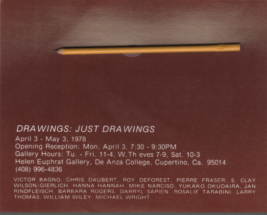 Brown announcement with small actual pencil glued on. Basic show info.